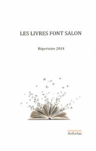Anfortas - Les livres font salon - Répertoire 2014.