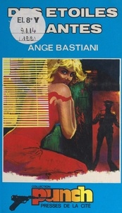 Ange Bastiani - Des étoiles filantes.