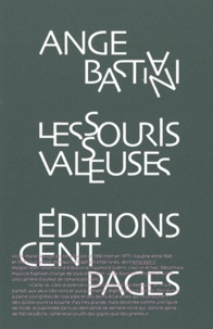 Ange Bastiani - Les Souris valseuses.