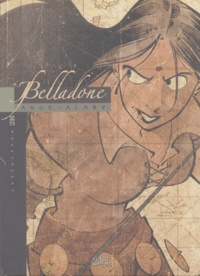 Ange et Pierre Alary - Belladone Tome 1 : Marie.