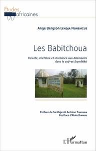 Les Babitchoua - Parenté, chefferie et résistance aux Allemands dans le sud-est bamiléké.pdf