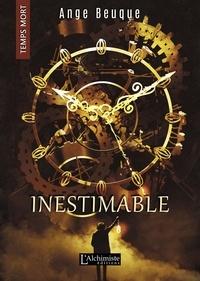 Téléchargements mobiles ebooks gratuits Inestimable (Temps Mort : L'Anthologie) par Ange Beuque iBook (French Edition) 9782379660474