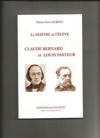 ange blanc - Le maitre et l'élève:Claude Bernard et Louis Pasteur.