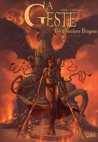 Ange et Alberto Varanda - La Geste des Chevaliers Dragons Tome 1 : Jaïna - Edition 10e anniversaire.