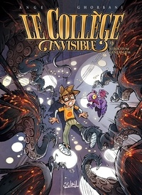 Ange et Cédric Ghorbani - Le Collège invisible Tome 9 : Rebootum generalum.
