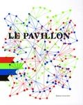 Ange Leccia et Jeff Rian - Le Pavillon - Laboratoire de création du Palais de Tokyo, Paris, édition bilingue français-anglais.