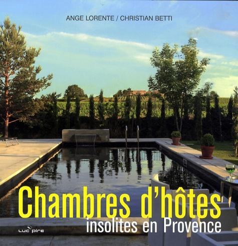 Ange Lorente - Chambres d'hôtes insolites en Provence.