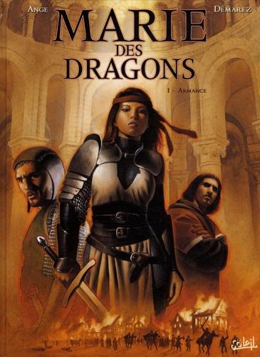Ange et Thierry Démarez - Marie des dragons Tome 1 : Armance.