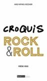 Ange-Mathieu Mezzadri - Croquis Rock & Roll - Poésie rock.
