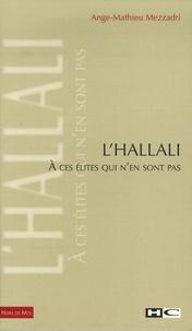 Ange-Mathieu Mezzadri - L'Hallali - A ces élites qui n'en sont pas.