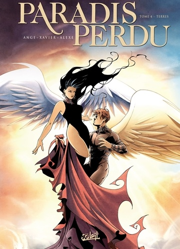 Ange et  Xavier - Paradis Perdu Tome 4 : Terres.