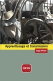 Ange Péron - Apprentissage et transmission.
