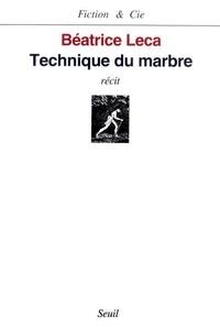 Ange-Pierre Leca - Technique du marbre - Récit.