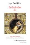 Ange Politien - De l'ulcération (Silve) - Edition bilingue latin-français.