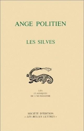 Ange Politien - Les Silves.