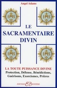 Le Sacramentaire Divin - Angel Adams |
