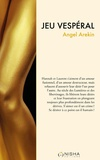 Angel Arekin - Jeu vespéral.