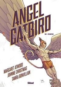 Margaret Atwood - Angel Catbird - Tome 01 - Métamorphose.