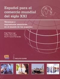 Espanol para el comercio mundial del siglo XXI - Terminos y expresiones esenciales en el mundo de los negocios.pdf