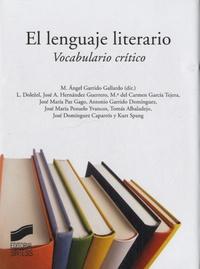 Angel Garrido Gallardo - El lenguaje literario - Vocabulario crítico.