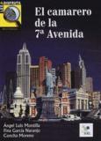Angel-Luis Montilla Martos et Fina Garcia Naranjo - El camarero de la 7a Avenida.