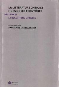 La littérature chinoise hors de ses frontières - Influences et réceptions croisées.pdf