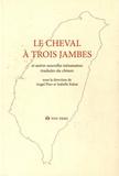 Angel Pino et Isabelle Rabut - Le cheval à trois jambes - Anthologie historique de la prose romanesque taïwanaise moderne Volume 2.