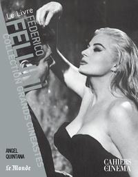 Angel Quintana - Federico Fellini.