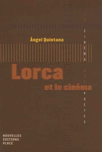 Angel Quintana - Lorca et le cinéma.