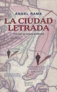 Angel Rama - La Ciudad Letrada.