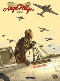 Romain Hugault - Angel Wings T3 - Objectif Broadway.