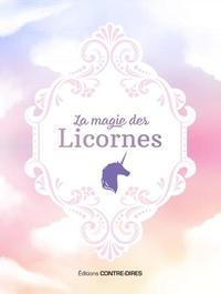 Angela-A Wix - La magie des licornes.
