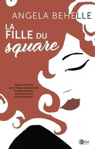 Angela Behelle - La fille du square.