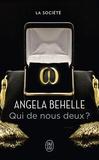 Angela Behelle - La société Tome 1 : Qui de nous deux ?.
