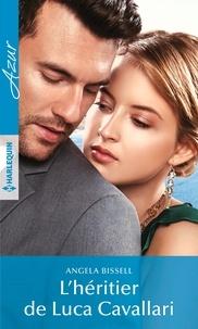 E book pdf download gratuit L'héritier de Luca Cavallari 9782280439367 FB2 par Angela Bissell