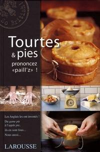 Tourtes & pies- Prononcez