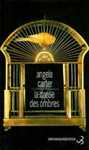 Angela Carter - La danse des ombres.