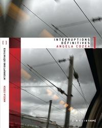 Angela Cozea - Interruptions définitives.