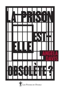 Angela Davis - La prison est-elle obsolète ?.