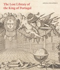 Angela Delaforce - The Lost Library of the King of Portugal.