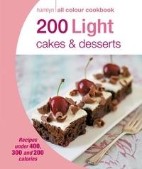 Angela Dowden - Hamlyn All Colour Cookery: 200 Light Cakes & Desserts - Hamlyn All Colour Cookbook.