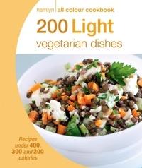 Angela Dowden - Hamlyn All Colour Cookery: 200 Light Vegetarian Dishes - Hamlyn All Colour Cookbook.