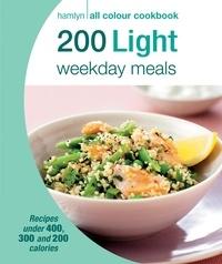 Angela Dowden - Hamlyn All Colour Cookery: 200 Light Weekday Meals - Hamlyn All Colour Cookbook.