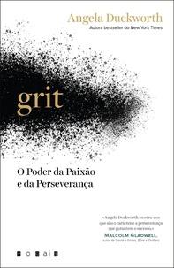 Angela Duckworth - Grit - O Poder da Paixão e da Perseverança.