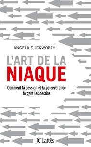 Angela Duckworth - L'art de la niaque.
