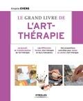 Angela Evers - Le grand livre de l'art-thérapie.
