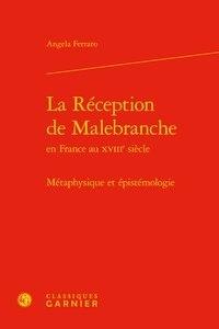 Rhonealpesinfo.fr La Réception de Malebranche en France au XVIIIe siècle - Métaphysique et épistémologie Image