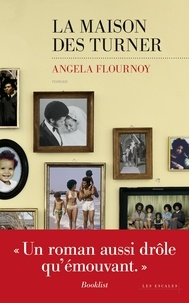 Angela Flournoy - La maison des Turner.