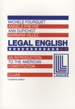Angela Freyre et Michèle Fourquet - Legal English - Volume 2, An Introduction to the American Constitution.