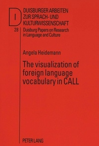 Angela Heidemann - The visualization of foreign language vocabulary in CALL.